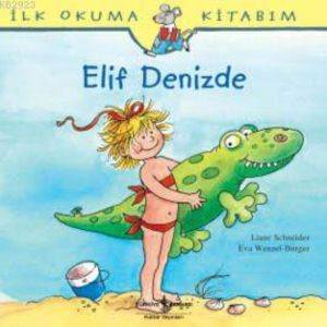 İlk Okuma Kitabım - Elif Denizde