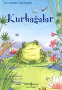 İlk Okuma Kitaplarım Kurbağalar