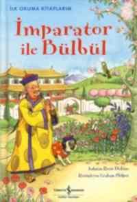 İlk Okuma Kitaplarım İmparator ile Bülbül