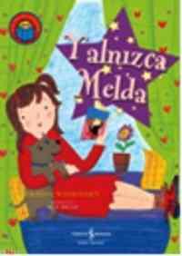 ilk Okuma Kitabım - Yannızca Melda