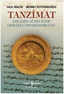 Tanzimat Değişim Sürecinde Osmanlı İmparatorluğu