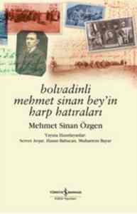 Bolvadinli Mehmet Sinan Bey'in Harp Harıraları
