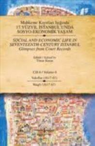 17.Yüzyıl İstanbul'unda Sosyo-Ekonomik Yaşam Vol.6