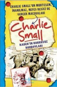 Charlie Small Kade'in Korkusuz Kovboyları