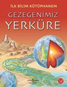 İlk Bilim Kütüphanem Gezegenimiz Yerküre