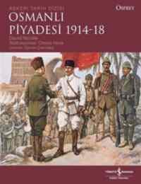 Osmanlı Piyadesi 1914-18