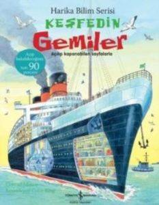 Harika Bilim Serisi Keşfedin Gemiler