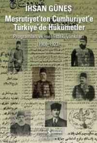 Meşrutiyet'ten Cumhuriyet'e Türkiye'de Hükümetler