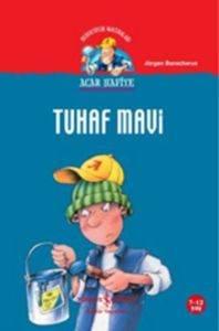 Acar Hafiye- Tuhaf Mavi
