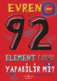 Evren 92 - Element Bunu Yapabilir Mi?