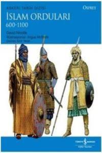İslam Orduları 600 - 1100