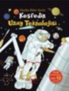 Keşfedin Uzay Teknolojisi