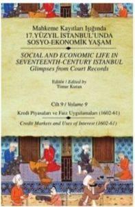 Mahkeme Kayıtları Işığında 17. Yüzyıl İstanbul'unda Sosyo-Ekonomik Yaşam - Cilt 9