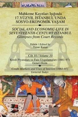 Mahkeme Kayıtları Işığında 17. Yüzyıl İstanbul'unda Sosyo-Ekonomik Yaşam - Cilt 10
