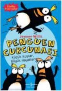 Penguen Curcunası - Küçük Kuşlar , Büyük Hayaller
