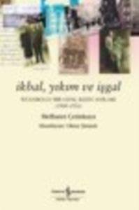 İkbal, Yıkım ve İşgal – İstanbullu Bir Genç Kızın Anıları