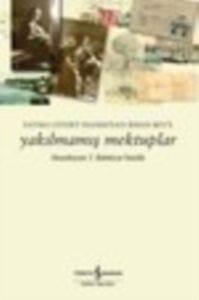 Yakılmamış Mektuplar – Fatma Cevdet Hanım'dan İhsan Bey'e Mektuplar