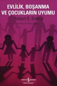 Evlilik Boşanma ve Çocukların Uyumu