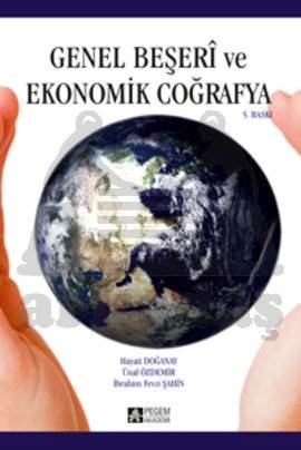 Genel Beşeri ve Ekonomik Coğrafya