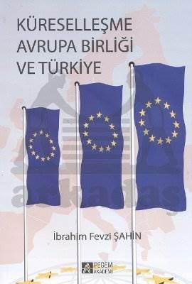 Küreselleşme Avrupa Birliği ve Türkiye