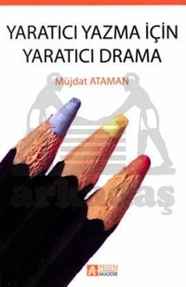 Yaratıcı Yazma İçin Yaratıcı Drama