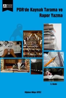 PDR'de Kaynak Tarama ve Rapor Yazma