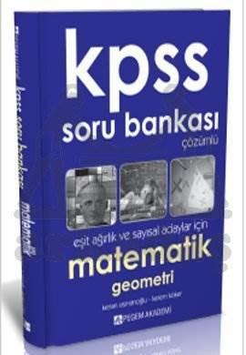KPSS Matematik Tamamı Çözümlü Soru Bankası (Eşit Ağırlık-Sayısal)
