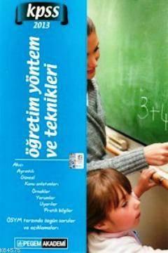 KPSS Öğretim Yöntem ve Teknikleri Konu Anlatımlı 2013