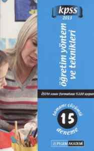 Pegem KPSS Öğretim Yöntem ve Teknikleri Tamamı Çözümlü 15 Deneme (2013)