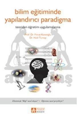 Bilim Eğitiminde Yapılandırmacı Paradigma
