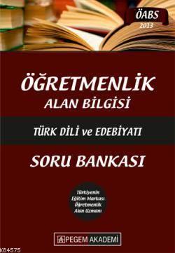 Pegem Öğretmenlik Alan Bilgisi Türk Dili ve Edebiyatı Soru Bankası (2013)