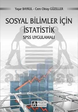 Sosyal Bilimler İçin İstatistik SPSS Uygumalı