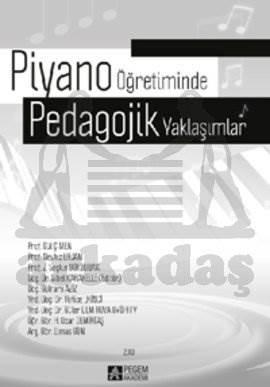 Piyano Öğretiminde Pedagojik Yaklaşımlar