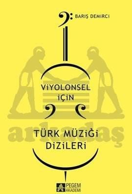 Viyolonsel için Türk Müziği Dizileri