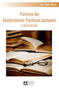 Türkiye`De İlköğretimin Tarihsel Gelişimi; 1970-2010