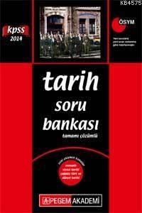 KPSS Tarih Soru Bankası Tamamı Çözümlü 2014