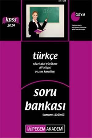 KPSS Türkçe Tamamı Çözümlü Soru Bankası 2014
