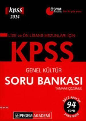 KPSS Lise Önlisans Mezunları İçin Genel Kültür Tamamı Çözümlü Soru Bankası 2014