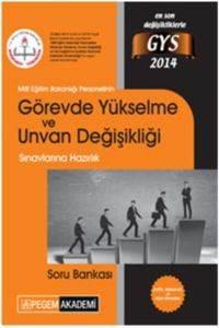 Milli Eğitim Bakanlığı Personelinin Görevde Yükselme ve Unvan Değişikliği Sınavlarına Hazırlık Soru Bankası 2014