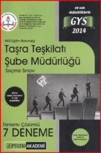 2014 GYS Milli Eğitim Bakanlığı Taşra Teşkilatı Şube Müdürlüğü Tamamı Çözümlü 7 Deneme