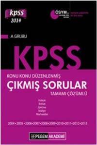 KPSS A Grubu Konu Konu Düzenlenmiş Tamamı Çözümlü 2004 - 2013 Çıkmış Sorular 2014