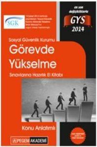 Sosyal Güvenlik Kurumu Görevde Yükselme Sınavlarına Hazırlık Konu Anlatımlı El Kitabı 2014