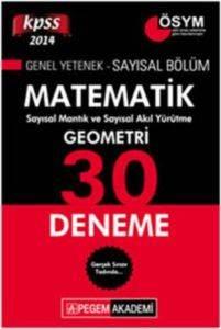 KPSS Genel Yetenek Sayısal Bölüm Matematik - Geometri 30 Deneme 2014