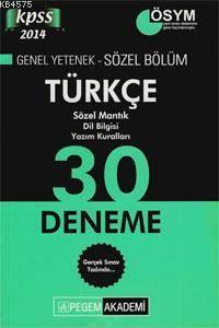 KPSS Genel Yetenek - Sözel Bölüm Türkçe 30 Deneme 2014