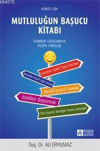 Herkes İçin Mutluğun Başucu Kitabı; Teoriden Uygulamaya - Pozitif Psikoloji