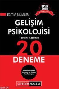 KPSS Eğitim Bilimleri Gelişim Psikolojisi Tamamı Çözümlü 20 Deneme 2015