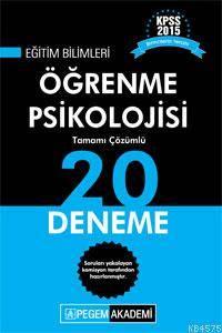 KPSS Eğitim Bilimleri Öğrenme Psikolojisi Tamamı Çözümlü 20 Deneme 2015