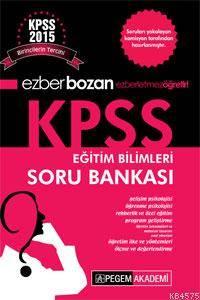 Ezberbozan KPSS Eğitim Bilimleri Soru Bankası 2015