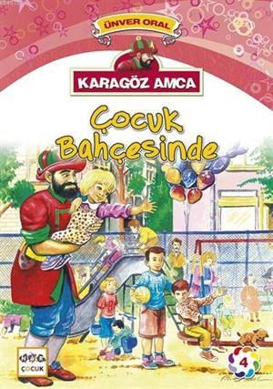 Karagöz Amca Çocuk Bahçesinde; Karagöz Amca 4
