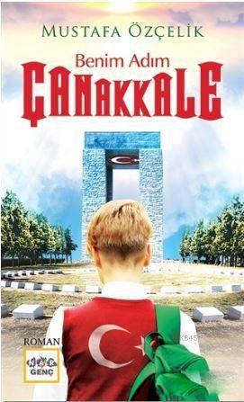 Benim Adım Çanakka ...